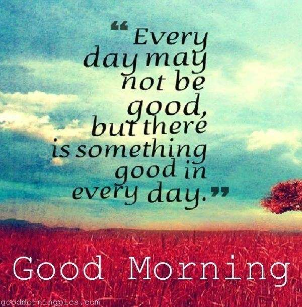 Best Spiritual Good Morning Quotes: Good Morning With Positive Quotes