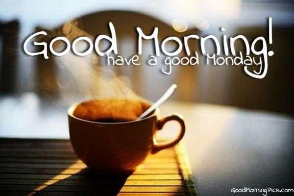 Good Morning Monday Pics & Quotes