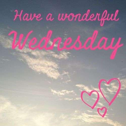 Have A Wonderful Wednesday Goodmorningpics Com