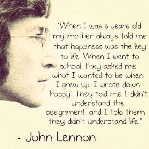 When I Was 5 Years Old Jhon Lennon Quote