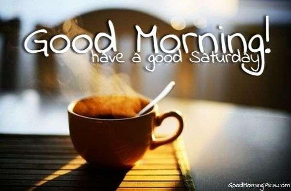 Good Morning Sunshine Jack Grunsky : Good morning saturday pics quotes goodmorningpics