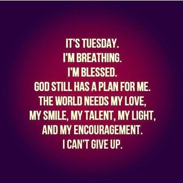 Tuesday quotes morning