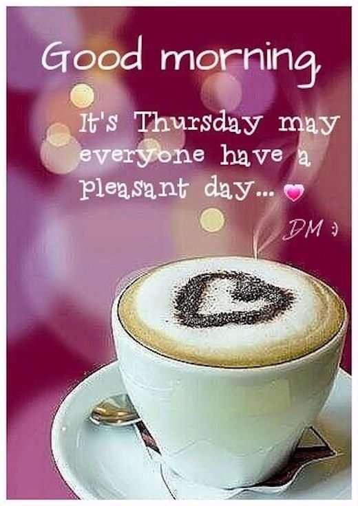 Good Morning It S Thursday Goodmorningpics Com