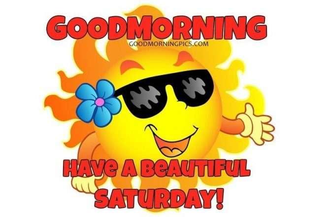 Goodmorning Saturday With The Smiling Sun Goodmorningpicscom