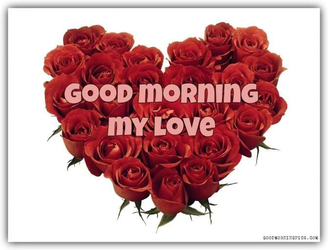 Good Morning Sunday Rose : Good morning my love red roses and heart