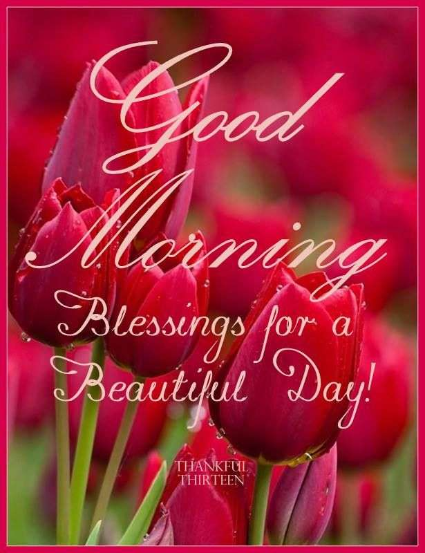 GoodMorning - Blessings for a Beautiful day
