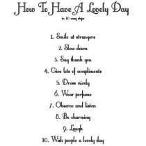 How to have a lovely day in 10 Steps
