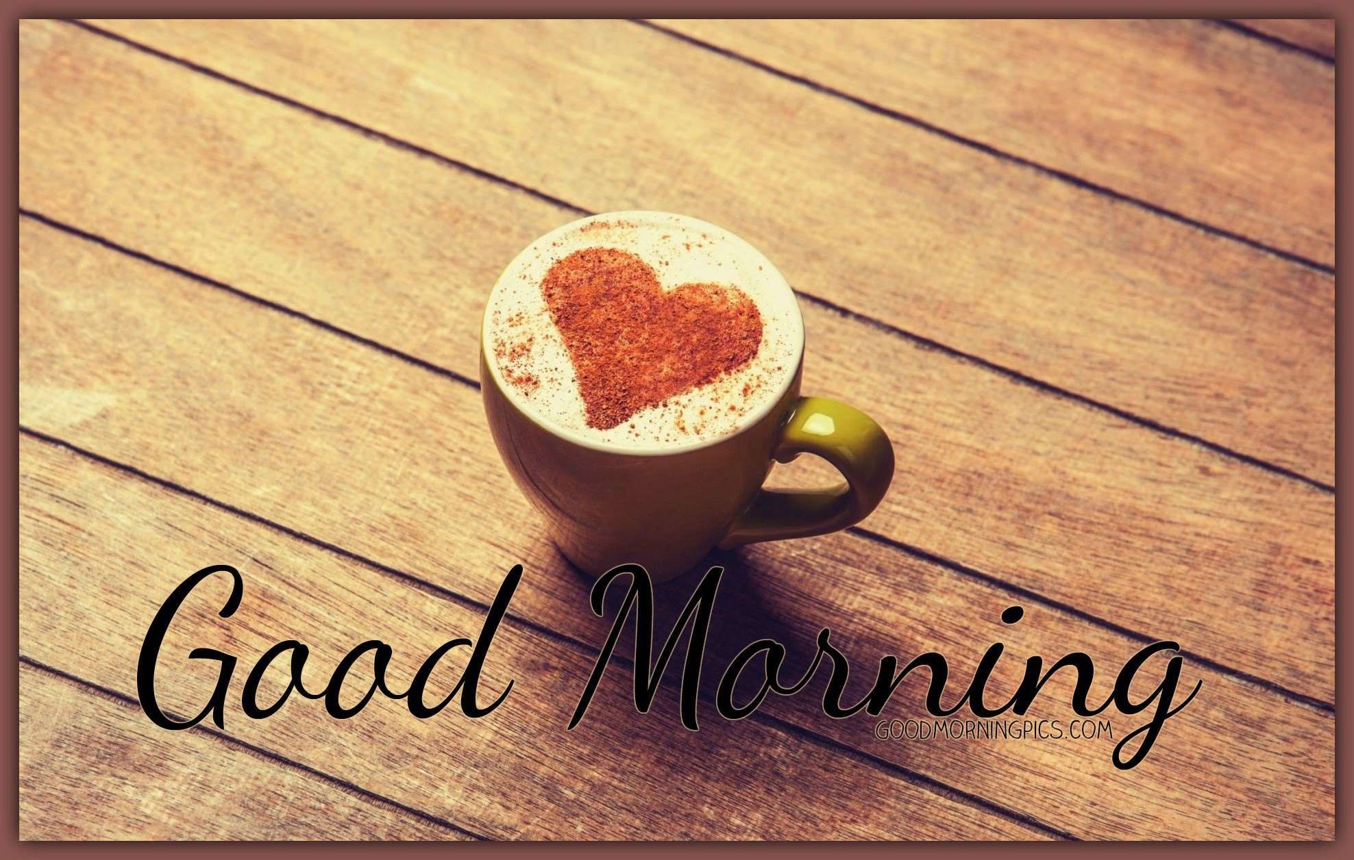 Good Morning Love Msg Wallpaper : Good Morning love coffee and quote goodmorningpics.com