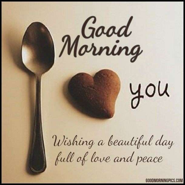 ... love You! Wishing a beautiful day full of love and peace
