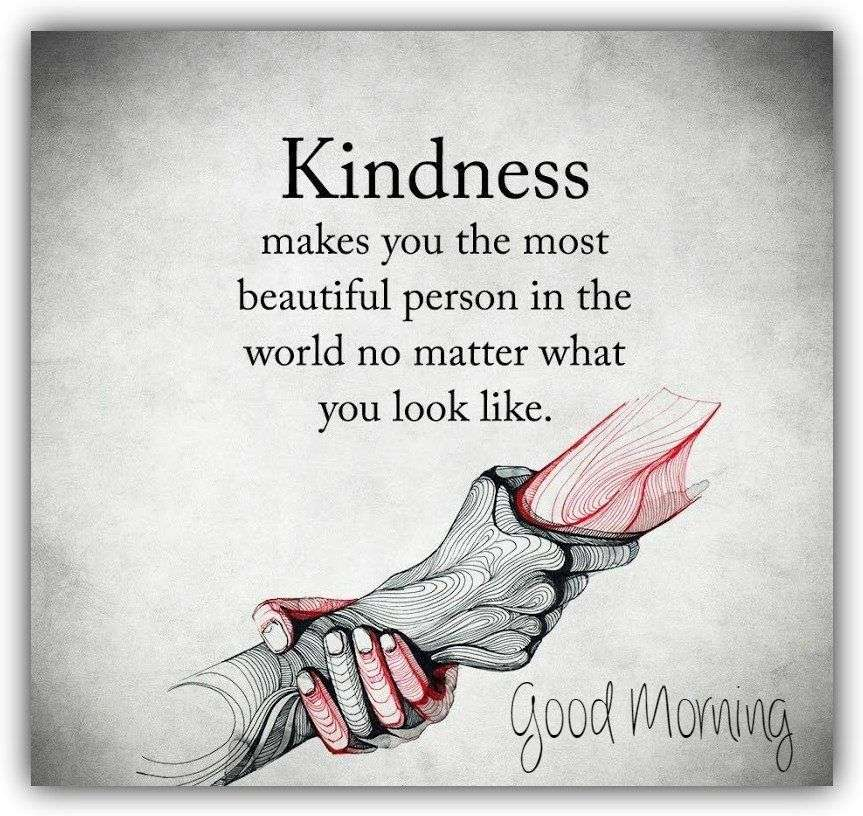 Beautiful Quote About Kindness Goodmorningpics Impressive Beautiful Quote