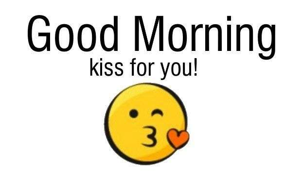Good Morning Kiss For You