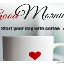 Start the day with a good coffee - Happy Day!