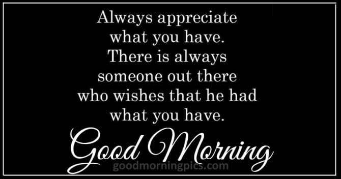 Good morning positive phrases to appreciate and love life and yourself