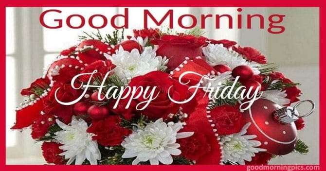 happy friday images with red flowers and christmas decorations